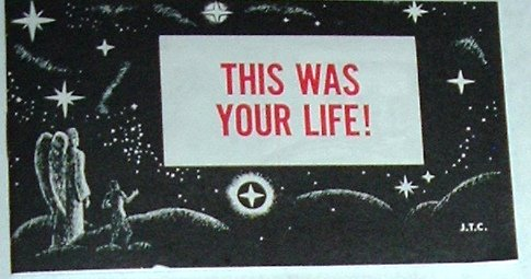 This was your life!