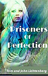 Prisoners of Perfection (Epic Fail Book 2)