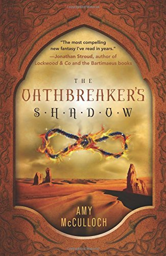 The Oathbreaker's Shadow by Amy McCulloch (2015-02-08)