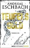 Teufelsgold: Thriller Bild