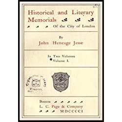 Historical and Literary Memorials of the City of London V1 (English Edition)