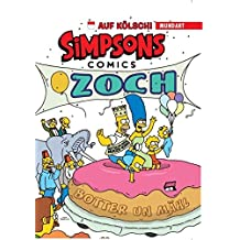Simpsons Mundart: Bd. 5: Die Simpsons auf Kölsch