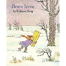 Brave Irene by William Steig (2011-12-01)