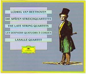 Beethoven-les Derniers Quatuors a Cordes Op.127-130-131-132- 133-135-Quatuor Lasalle-