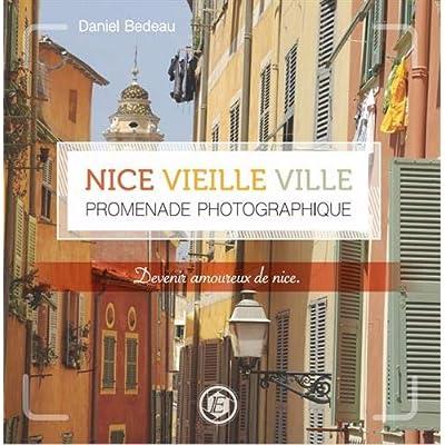 Nice vieille ville - Promenade photographique