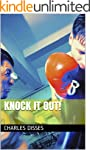 Knock it out! (English Edition)