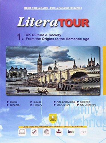 LiteraTour. UK culture & society. Per le Scuole superiori. Con espansione online: 1-2