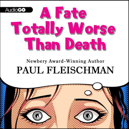 A Fate Totally Worse Than Death  Audiolibri