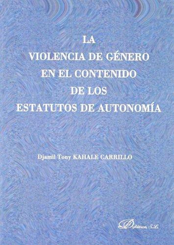 La violencia de género en el contenido de los estatutos de autonomía