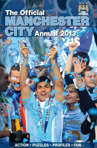 Official Manchester City FC Annual 2013 (Annuals 2013) por Grange Communications Ltd