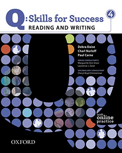 Q: Skills for Success, Level 4: Reading and Writing [With Access Code]