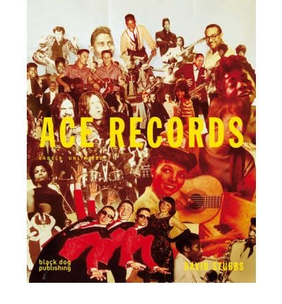 [(Ace Records: Labels Unlimited )] [Author: David Stubbs] [Feb-2008]