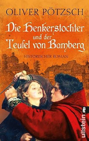Die Henkerstochter und der Teufel von Bamberg (Die Henkerstochter-Saga, Band 5)