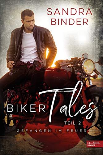 Biker Tales: Gefangen Feuer
