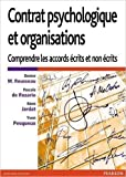 Contrat psychologique et organisations - Comprendre les accords écrits et non écrits de Denise M Rousseau,Pascale de Rozario,Rémi Jardat ( 7 mai 2014 ) - Pearson France (7 mai 2014)