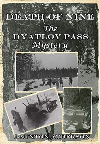 Death of Nine: The Dyatlov Pass Mystery book cover