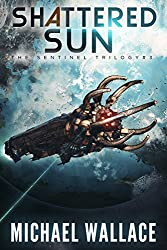 Shattered Sun (The Sentinel Trilogy Book 3)
