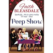 Peep Show by Faith Bleasdale (2016-04-25)