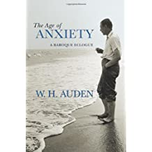 Age of Anxiety (W.H. Auden: Critical Editions)