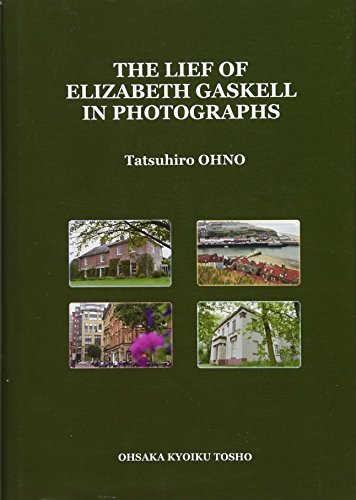 The life of Elizabeth Gaskell in photogr