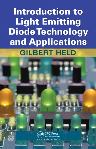 Introduction to Light Emitting Diode Technology and Applications (English Edition) -
