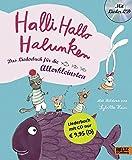 Halli Hallo Halunken: Das Liederbuch f?r die Allerkleinsten. Vierfarbiges Pappliederbuch mit CD