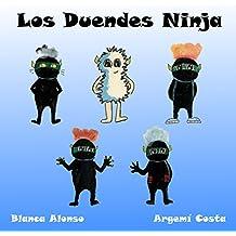 Los Duendes Ninja: viven en tu casa (Spanish Edition)