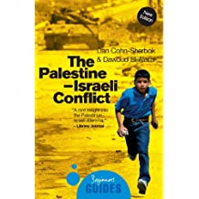 The Palestine-Israeli Conflict: A Beginner's Guide (Beginner's Guides)