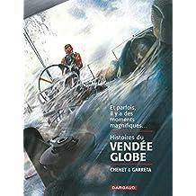 Histoires du Vendée Globe - tome 0 - Histoires du Vendée Globe