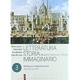 Letteratura storia immaginario. Con espansione online. Per le Scuole superiori: 3