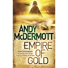 Empire of Gold by Andy McDermott (2011-05-01)