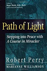 Path of Light: Stepping into Peace with 'A Course in Miracles'