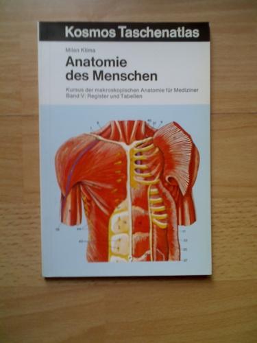 Anatomie des Menschen V. Register und Tabellen. Kursus der makroskopischen Anatomie für Mediziner
