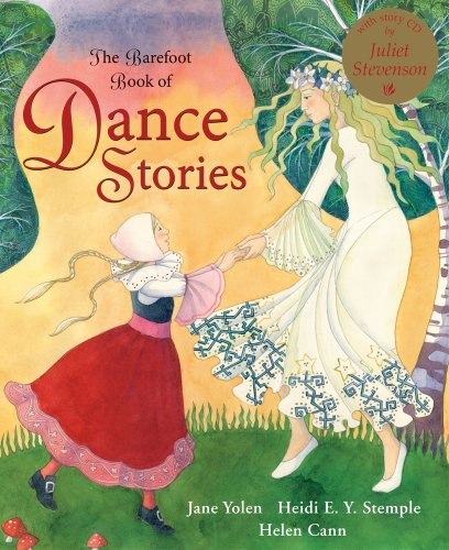 The Barefoot Book of Dance Stories (Barefoot Books) por Heidi E. Y. Stemple