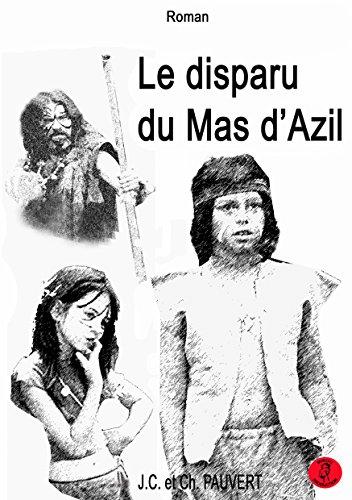 le disparu du Mas d'Azil