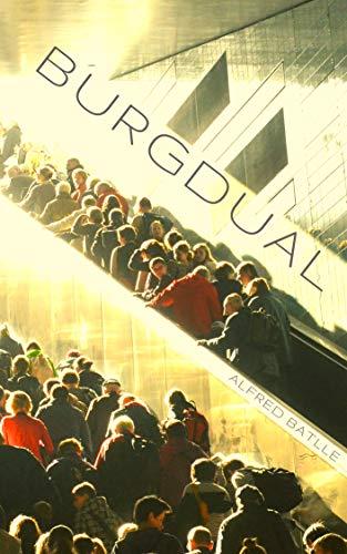 Burgdual (Catalan Edition) por Alfred Batlle Fuster
