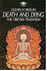Death and Dying: The Tibetan Tradition