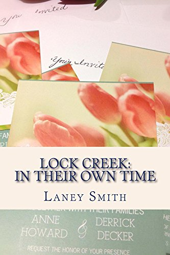 ebook: Lock Creek: In Their Own Time (Time Capsule Series Book 2) (B00O5KVS7K)