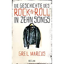 Die Geschichte des Rock 'n' Roll in zehn Songs (German Edition)