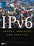 IPv6: Theory, Protocol, and Practice, 2nd Edition (The Morgan Kaufmann Series in Networking)