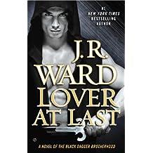 Lover At Last (Black Dagger Brotherhood, Book 11)