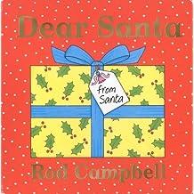 Dear Santa by Rod Campbell