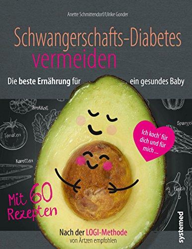Schwangerschaftsdiabetes vermeiden: Low Carb und LOGI für ein gesundes Baby