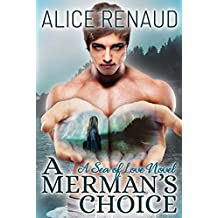A Merman's Choice (Sea of Love Book 1)