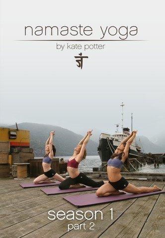 Namaste Yoga: Season 1 Part 2 (Namaste 2 Yoga)