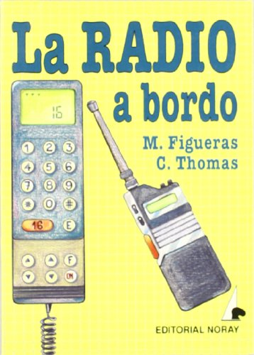 La radio a bordo (Biblioteca de a bordo) por Manuel Figueras Blanch