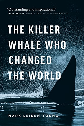 The Killer Whale Who Changed the World (English Edition)
