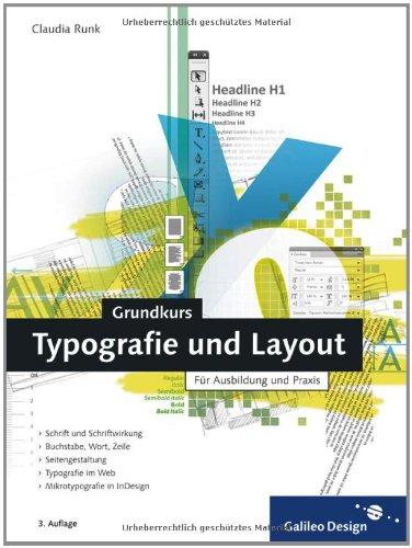 Galileo Design Grundkurs Typografie und Layout: Für Ausbildung und Praxis (Galileo Design)