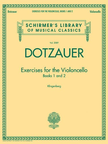 Exercises for the Violoncello - Books 1 and 2: Schirmer's Library of Musical Classics, Vol. 2089