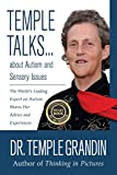 Temple Talks....About Autism and Sensory Issues: The World's Leading Expert on Autism Shares Her Advice and Experiences (Questions on . . .)